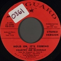 Country Joe McDonald - Hold On, It's Coming