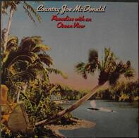 Country Joe McDonald - Paradise with an Ocean View
