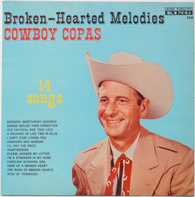 Cowboy Copas - Broken-Hearted Melodies