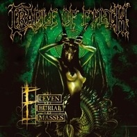 Cradle Of Filth - Eleven Burial Masses