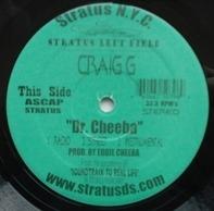 Craig G - Dr. Cheeba / Duct Tape N' Tie 'Em Up
