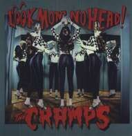 Cramps - Look Mom No Head!