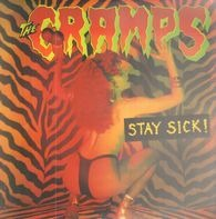 Cramps - Stay Sick
