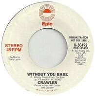 Crawler - Without You Babe