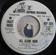Crazy Horse - All Alone Now / One Thing I Love
