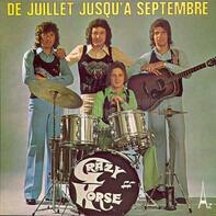 Crazy Horse - De Juillet Jusqu'à Septembre