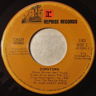 Crazy Horse - Downtown / Crow Jane Lady