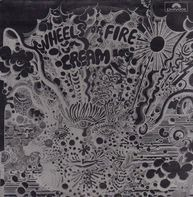 Cream - Wheels Of Fire - Live At The Fillmore