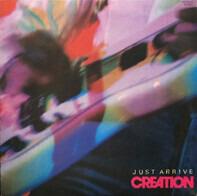 Creation - Just Arrive