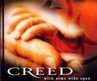 Creed - Arms Wide Open