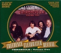 Creedence Clearwater Revival - Chronicle Volume Two (Twenty Great CCR Classics)