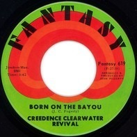 Creedence Clearwater Revival - Proud Mary / Born On The Bayou