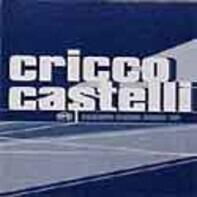 Cricco Castelli - Escape From Rome EP