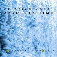 Cristian Vogel - Absolute Time
