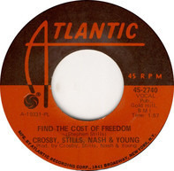 Crosby, Stills, Nash & Young - Ohio / Find The Cost Of Freedom