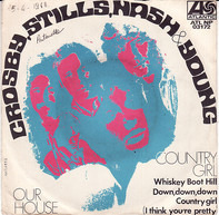 Crosby, Stills, Nash & Young - Our House / Country Girl