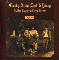 Crosby/Stills/Nash/Young - Déjà Vu