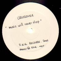 Crossover - Music Will Never Stop