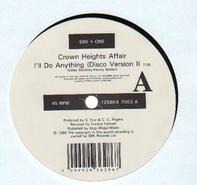 Crown Heights Affair - I'll Do Anything (Frankie Foncett Remixes)