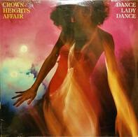 Crown Heights Affair - Dance Lady Dance