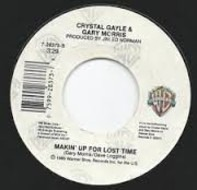 Crystal Gayle & Gary Morris - Another World / Makin' Up For Lost Time