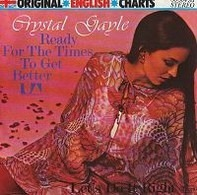 Crystal Gayle - Ready For The Times Get Better