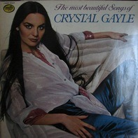 Crystal Gayle - The Most Beautiful Songs Of Crystal Gayle