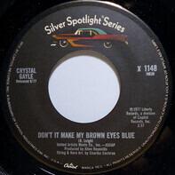 Crystal Gayle - Don't It Make My Brown Eyes Blue / Green Door