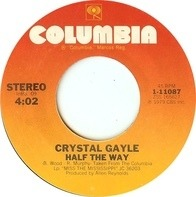 Crystal Gayle - Half The Way / Room For One More