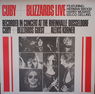 Cuby & The Blizzards - Cuby + Blizzards Live