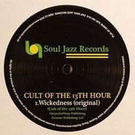 Cult Of The 13th Hour - Wickedness