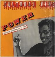 Cultural Vibe Featuring Glenn 'Sweety G' Toby - Power
