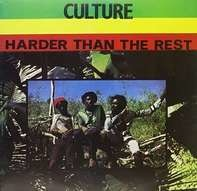 Culture - Harder The The Rest