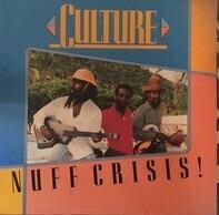 Culture - Nuff Crisis!