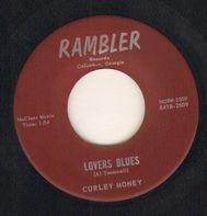 Curley Money - Lovers Blues / Oh How I Love You