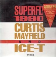 Curtis Mayfield & Ice-T - Superfly 1990