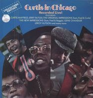 Curtis Mayfield a.o. - Curtis In Chicago - Recorded Live