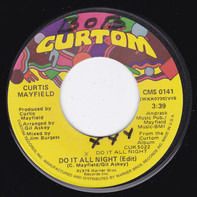 Curtis Mayfield - Do It All Night / Party, Party