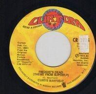 Curtis Mayfield - Freddie's Dead (Theme From Superfly) / Underground