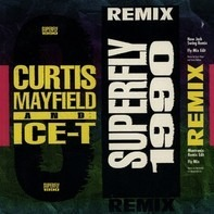 Curtis Mayfield & Ice-T - Superfly 1990 (Remix)