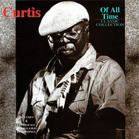 Curtis Mayfield - Of All Time / Classic Collection