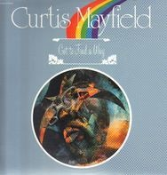Curtis Mayfield - Got to Find a Way