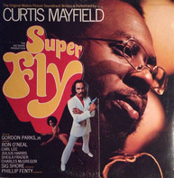 Curtis Mayfield - Super Fly (The Original Motion Picture Soundtrack)