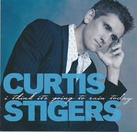 Curtis Stigers - I Think It's Going to Rain Today