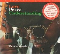 Curtis Mayfield - Love Peace Understanding