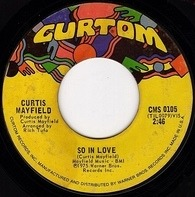 Curtis Mayfield - So In Love / Hard Times