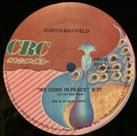 Curtis Mayfield - We Come In Peace