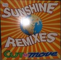 Cut 'N' Move - Sunshine Remixes