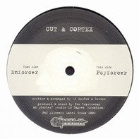 Cut & Cortex - Enforcer / Psyforcer