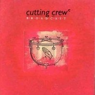 Cutting Crew - Broadcast (1986, I just died..)